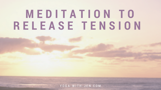 meditation to release tension